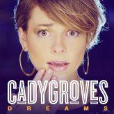 cady groves dreams